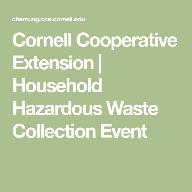 Cornell Cooperative Extension    Household Hazardous Waste Collection Event
