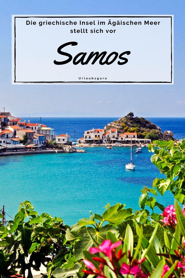 Samos – das griechische Naturparadies – Urlaubsguru – Reisen & Urlaub