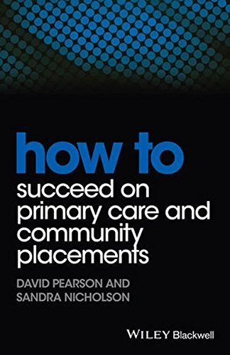 20 best spring selection 2014 images on pinterest colleges how to succeed on primary care and community david pearson sandra nicholson ebook print copies available at lee wee nam library medical library fandeluxe Image collections