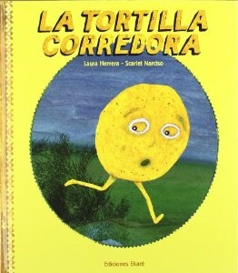 La Tortilla Corredora is our very own version of the Gingerbread boy.   You can find this book online.