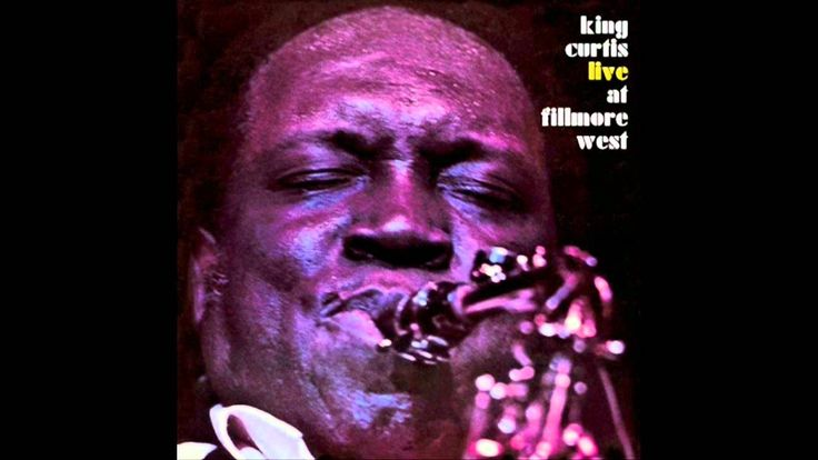 King Curtis live at Fillmore West- A Whiter Shade of Pale (Procol Harum)
