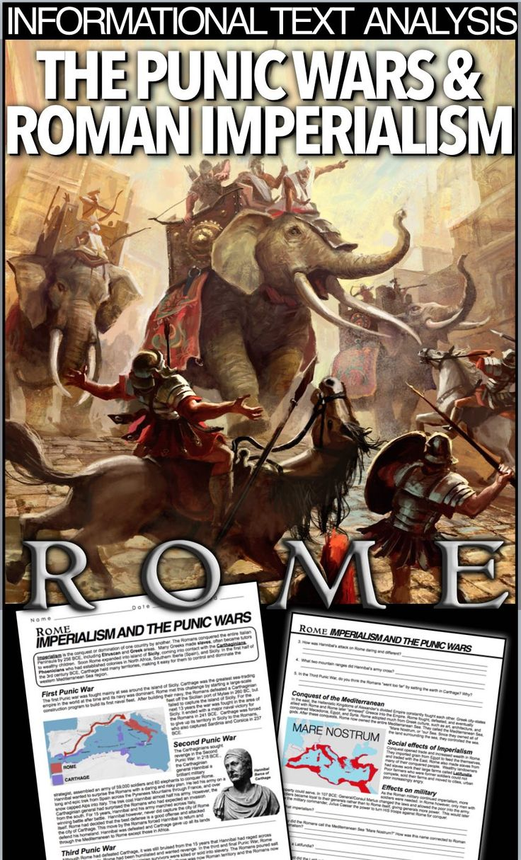 The Punic Wars & Roman Imperialism Informational text Analysis teaches students about all three Punic wars and General Hannibal's trail of victories throughout Rome. Text continues with Rome's imperialism and its effects on the future empire. This can be used in class or as homework as it's a completely stand alone assignment.