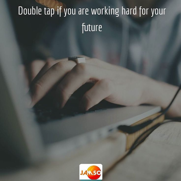 Double tap if you are working hard for your future