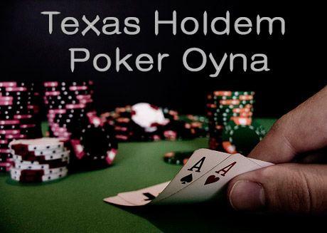 texas poker holdem oyna