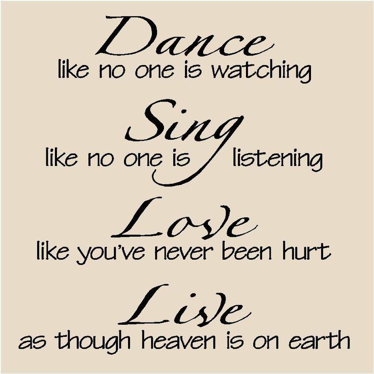 Dance Like No One Is Watching | T25- Dance like no one is watching, Sing like no one is listening ...