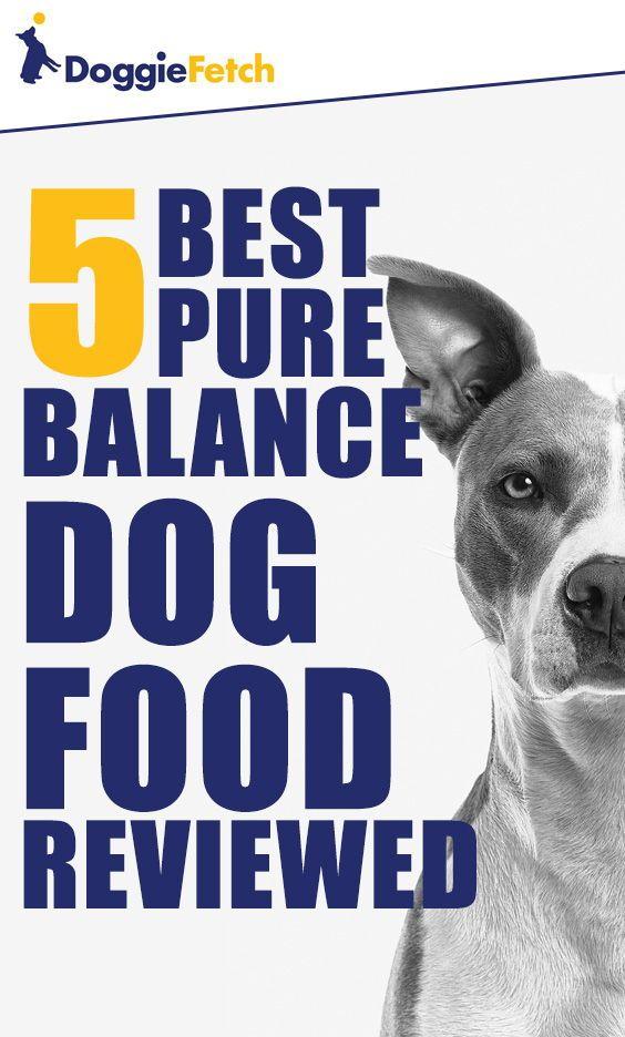 5 Best Pure Balance Dog Food Reviewed 2020 Dog Food Reviews