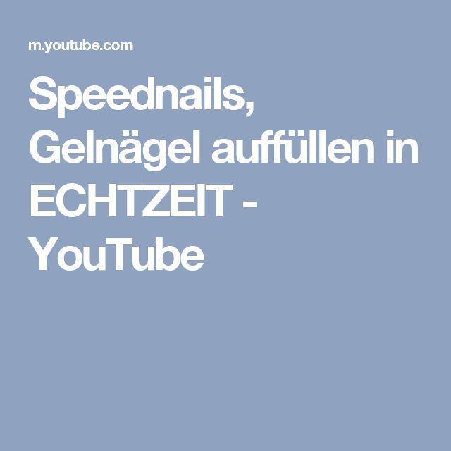 Speednails, Gelnägel auffüllen in ECHTZEIT - YouTube