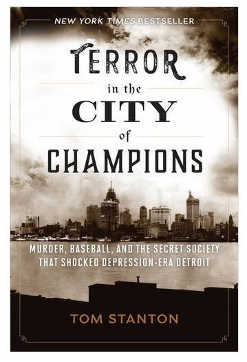 19 best book of the week images on pinterest detroit colleges and terror in the city of champions murder baseball and the secret society that shocked fandeluxe Gallery
