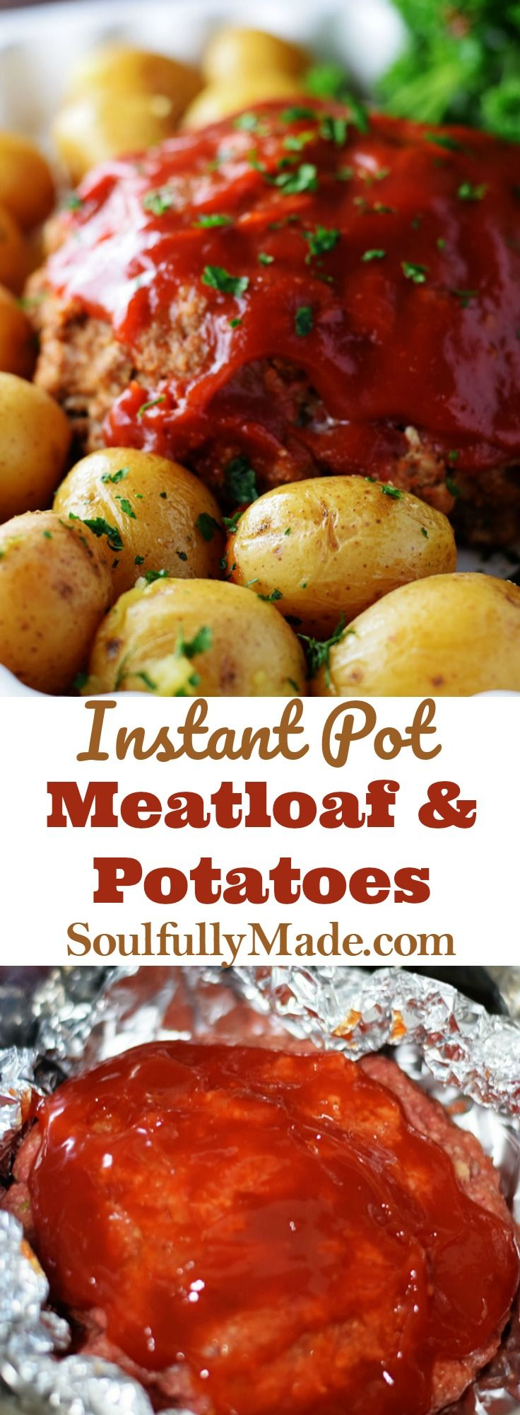 Soulfully Made Instant Pot Meatloaf And Potatoes In A Complete Comfort Meal Just Like Easy Instant Pot Recipes Instant Pot Dinner Recipes Instant Pot Recipes