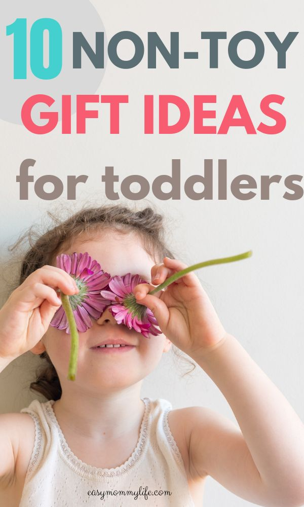 10 Best Non Toy Gifts For Toddlers Here is a list of fun non-toy gift ideas for toddlers. #nontoygiftideas #giftsfortoddlers #giftideas #uniquegiftideasforkids #toddler