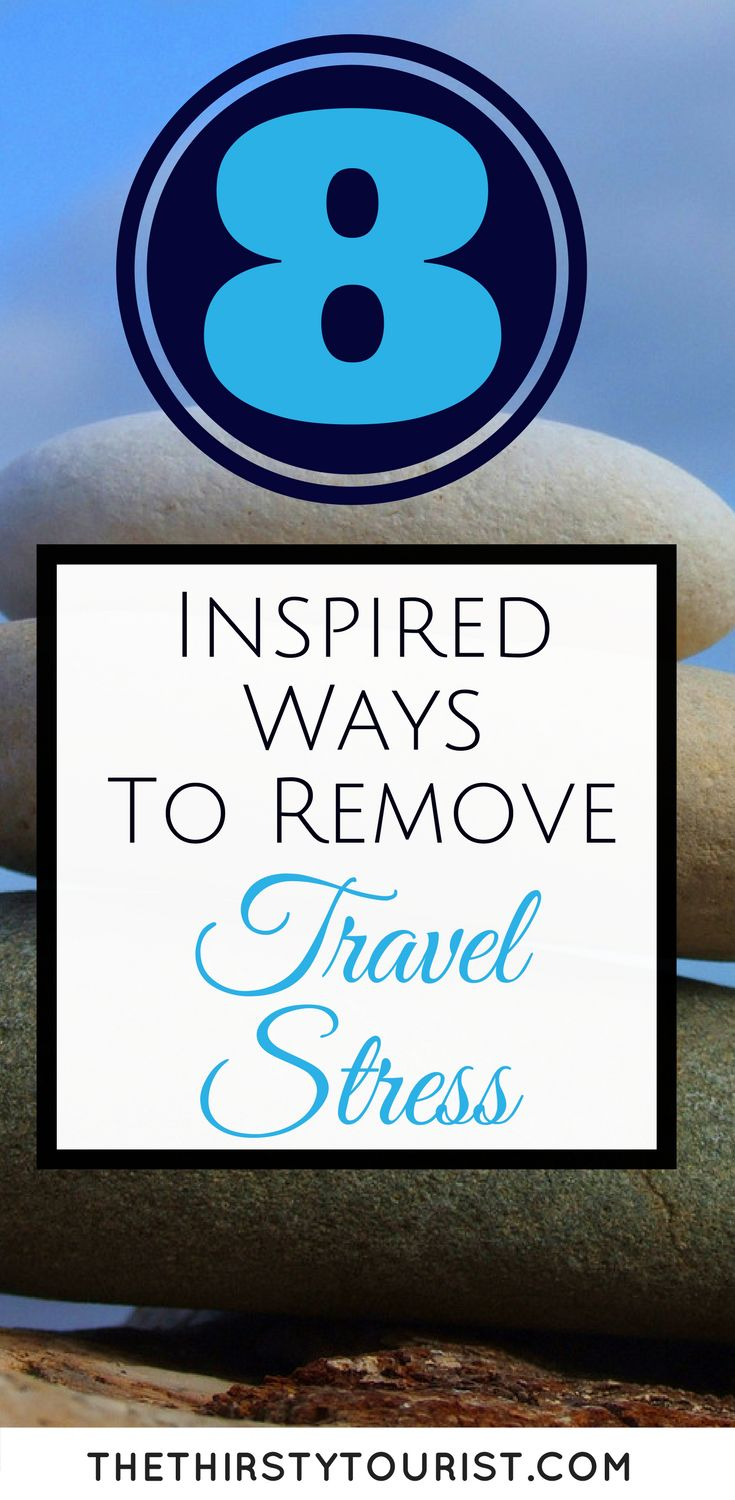 Stressed out about travel? Here are 8 inspired ways to make sure you never are again. Learn our foolproof methods to become an expert jet setter!