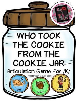 Who Took the Cookie From the Cookie Jar - Articulation Game for /K
