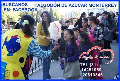 #AlgodonDeAzucarEnMonterrey