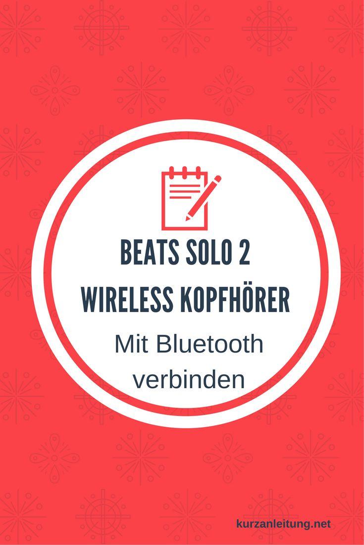 Wie wird eine Bluetooth Verbindung zwischen dem Beats by Dr. Dre Solo 2 Kopfhörer und einem Android / iPhone Endgerät hergestellt? Wie kann ein Reset durchgeführt werden?  Marke: Beats by Dr. Dre Modell: Solo 2 Wireless, MHNG2ZMA, Bluetooth Stereo Kopfhörer  #Beats #Bluetooth #Kopfhörer #Pairing #Reset