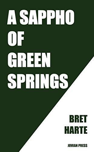#FREE to pre-order #Kindle #eBook (delivery on March 12, 2017) A Sappho of Green Springs by Bret Harte  #ebooks #book #books #deals #AD