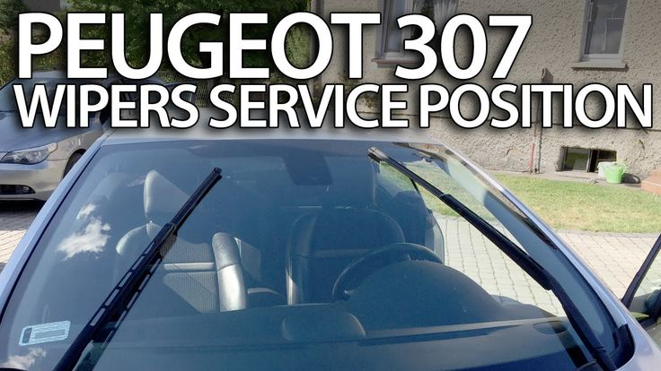 How to set #wipers to service position #Peugeot #307 (replace windscreen wiper blades) #cars