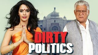 Dirty Politics Full Movie (2015) Latest Bollywood Hindi Movie    Enjoy the latest full length Bollywood Hindi movie of 2015 'Dirty Politics' with English subtitles starring Mallika Sherawat Om Puri Anupam Kher Naseeruddin Shah Jackie Shroff and Ashutosh Rana.In order to gain power Anokhi Devi (Mallika Sherawat) woos a politician only to blackmail him later! However when she goes missing; the CBI steps in to investigate the case.Written & Directed by K.C.BokadiaProduced by Nihal FarhatMusic…