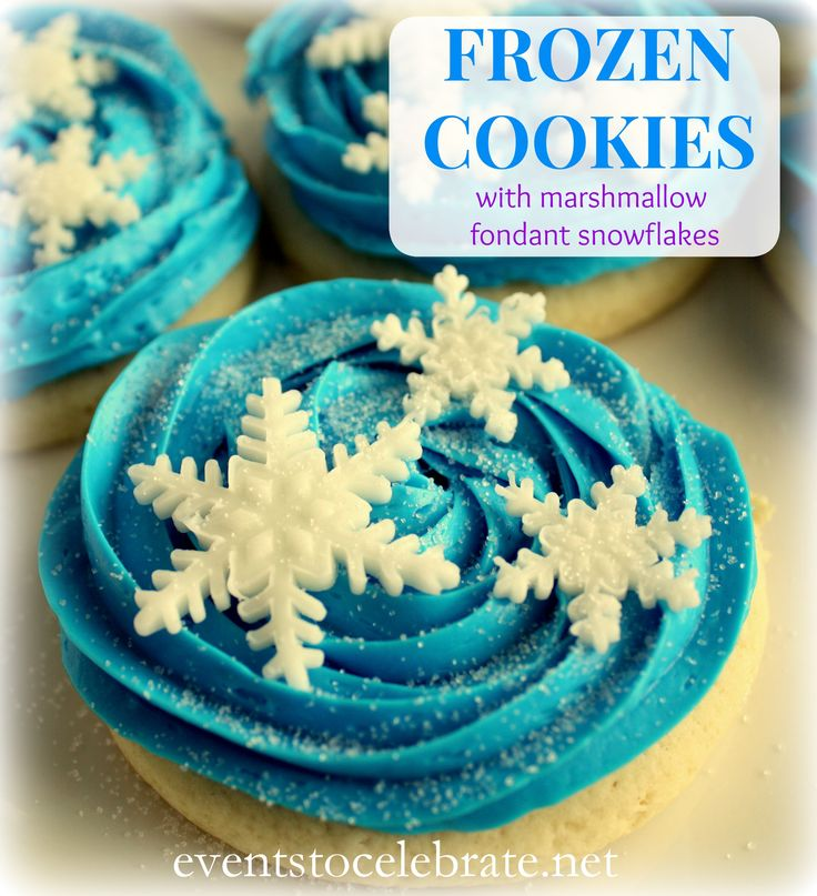 Disney's Frozen Cookies (or cupcakes) - recipe and instructions for making the perfect fondant snowflakes! - Events To Celebrate