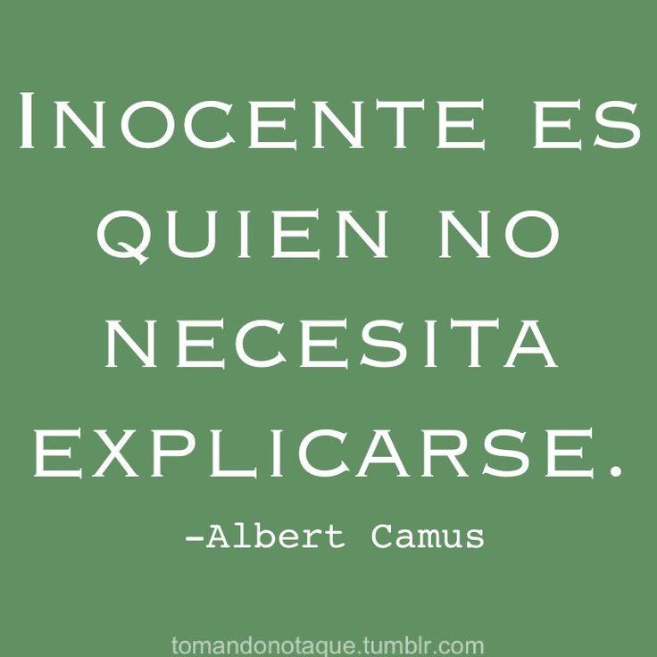 inocente es quien no necesita explicarse