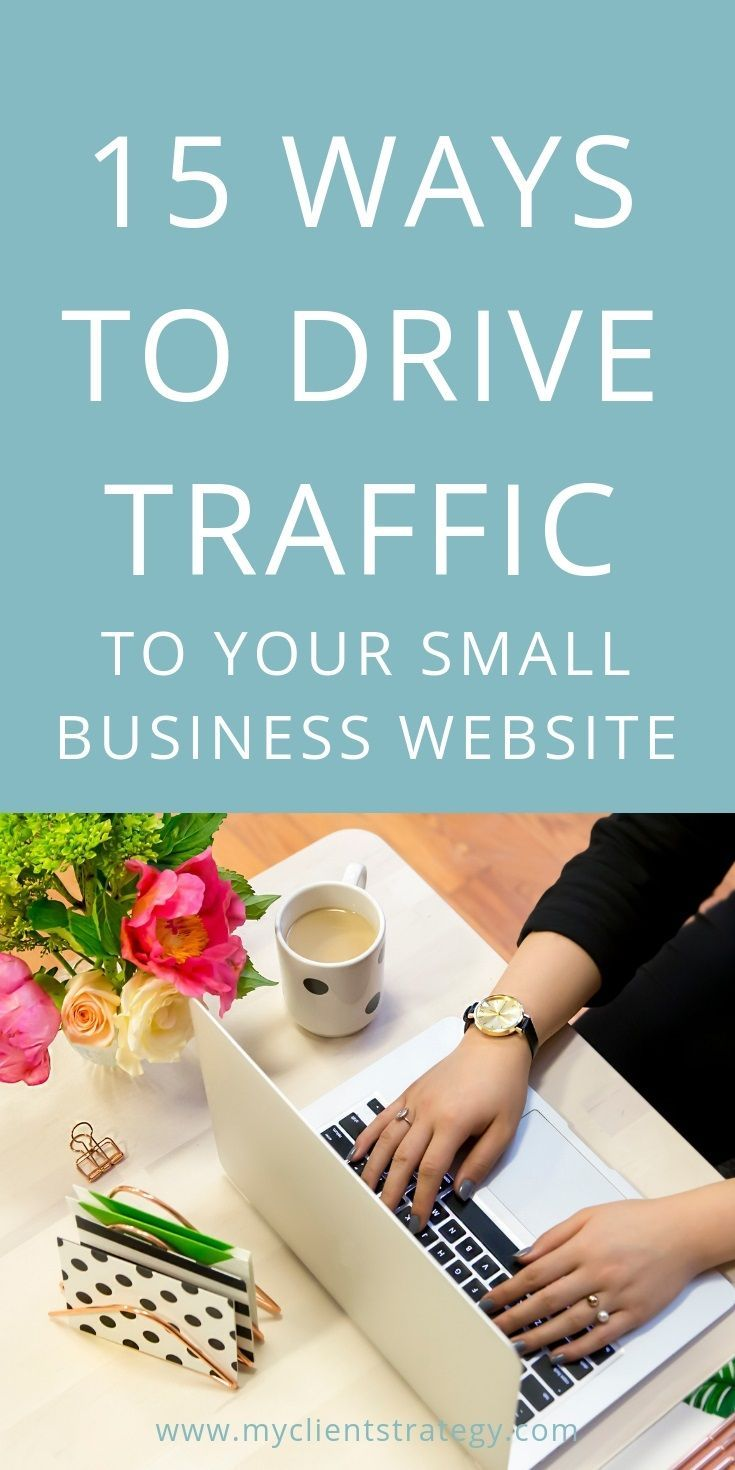 15 Ways to drive traffic to your small business website