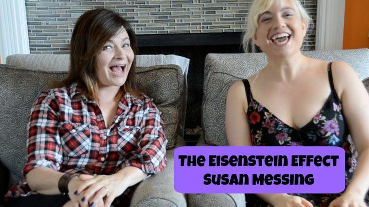 The Eisenstein Effect Ep 16 Susan Messing