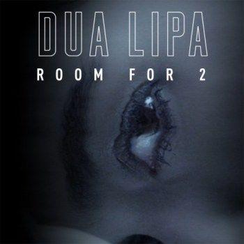 Dua Lipa – Room For 2 Mp3 Download