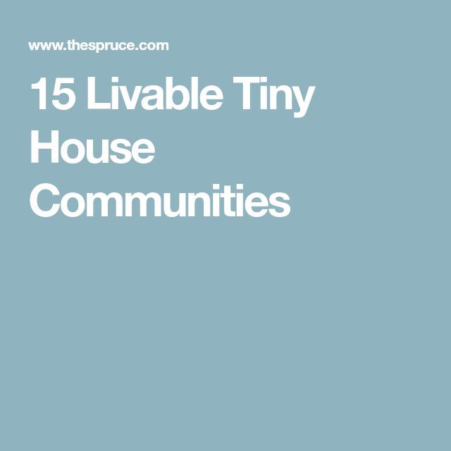 15 Real World Tiny House Communities