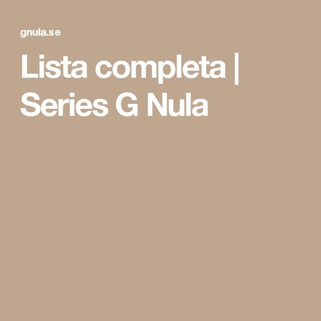 Lista completa   Series G Nula