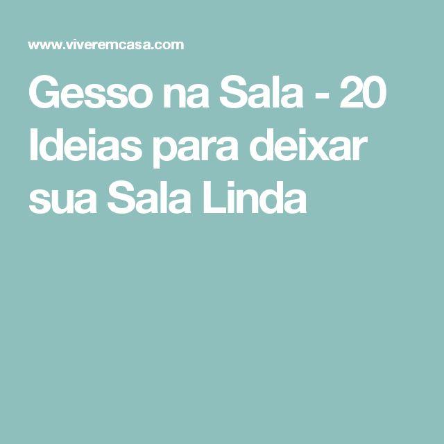 Gesso na Sala - 20 Ideias para deixar sua Sala Linda