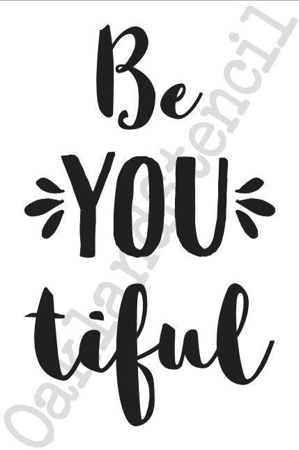 Inspirational Beautiful STENCIL*Be YOU tiful**12x20 for Signs Wood Fabric Canvas #OaklandStencil