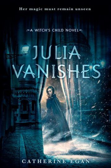20 best new books november 2017 images on pinterest book lists julia vanishes catherine egan julia has the unusual ability to be unseen not invisible exactly just beyond most peoples senses fandeluxe Choice Image