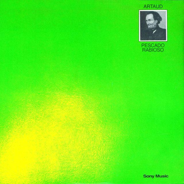 Artaud, an album by Pescado Rabioso on Spotify
