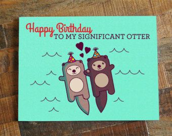 Cute Birthday Card Happy To My Significant Otter