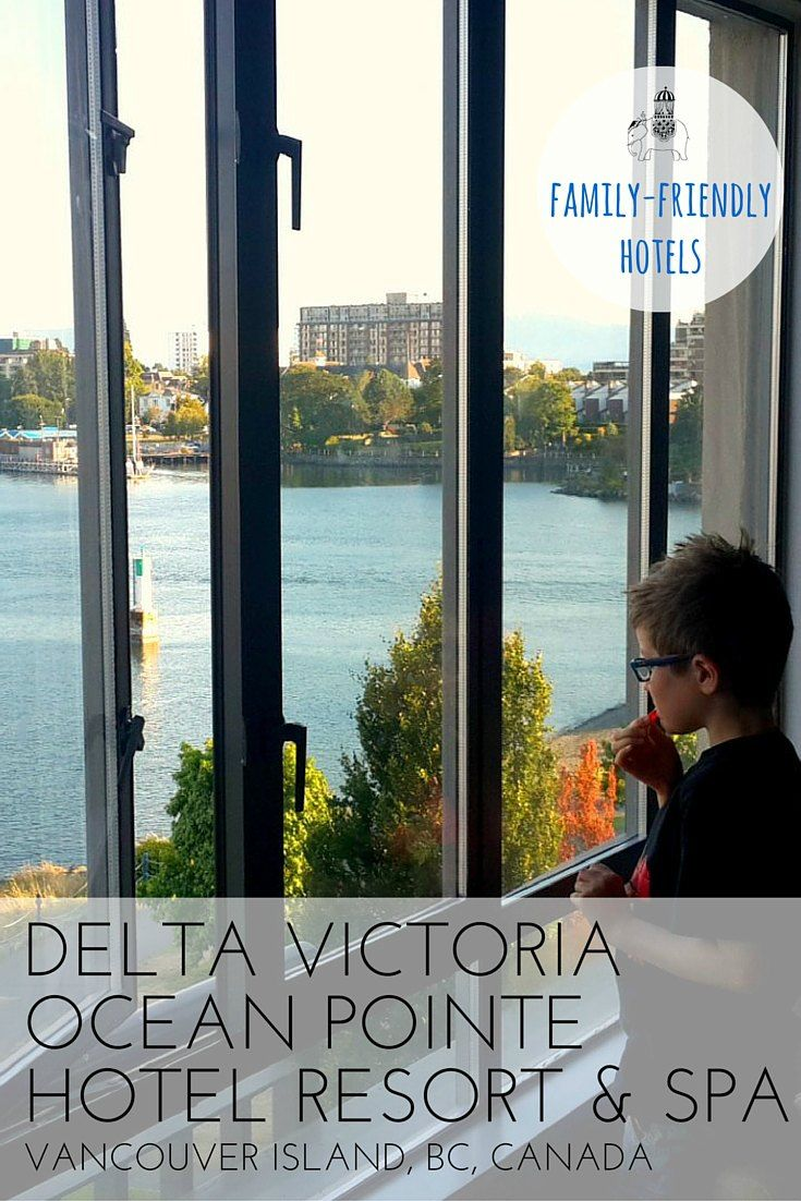 Family Hotel Review: Delta Victoria Ocean Pointe Hotel Resort & Spa, Vancouver Island, British Columbia, Canada. Located on Victoria's inner harbour is this large, family-friendly hotel that offers excellent service and stunning city views. Best For: Catching the water taxi to explore Victoria; kids of all ages.