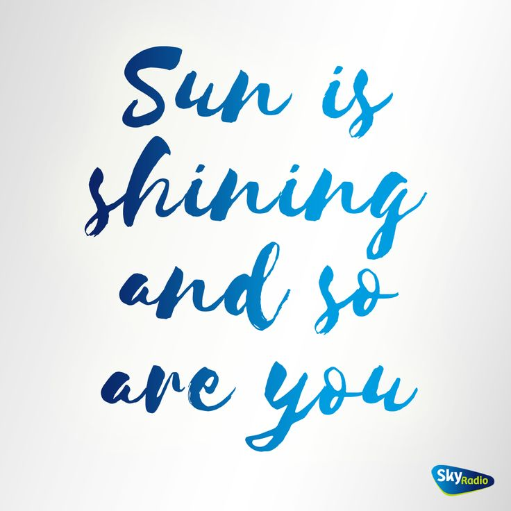 Axwell A Ingrosso - Sun Is Shininh #quotes #songlyrics #music #muziek #songtekst #hits #SkyRadio #Axwell #Ingrosso #SunIsShining #zomerhit