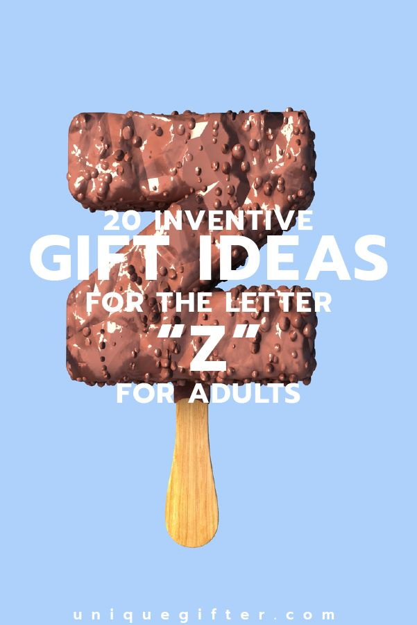 Setting up the world's best scavenger hunt? Use these inventive gift ideas that start with the letter Z. | Birthday | Anniversary | Adult