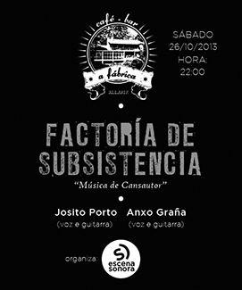Factoría de subsistencia @ Café Bar A Fábrica - Allariz (Ourense) música concerto concierto