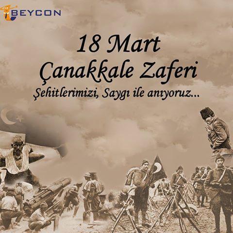 18 Mart Çanakkale Zaferi Şehitlerimizi,Saygı ile Anıyoruz...  #Beycon #18Mart #ÇanakkaleZaferi