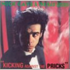 Nick Cave & The Bad Seeds - Kicking Against the Pricks (1986); Download for $1.68!