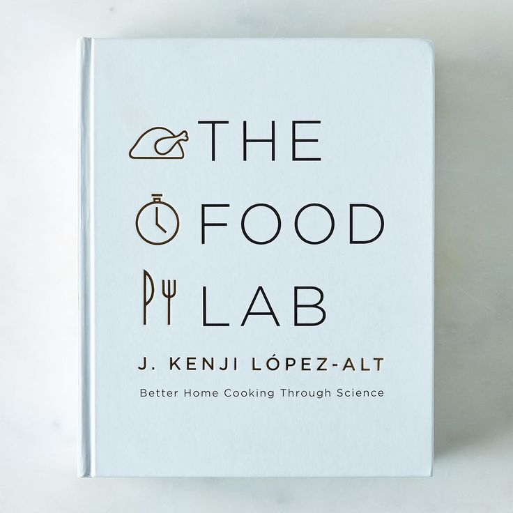 The Food Lab: Better Home Cooking Through Science on Food52