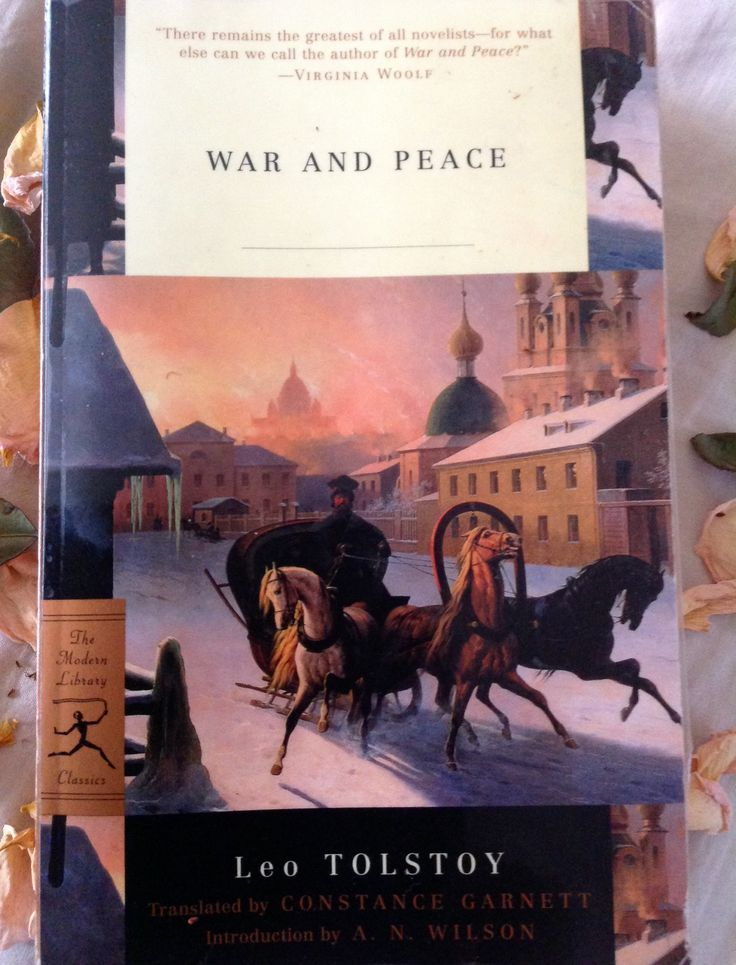 War and Peace ~ Leo Tolstoy. Translated by Constance Garnett. Cover painting by Carl von Hampeln, Anatoly Sapronenkov. Cover design Gabrielle Bordwin.
