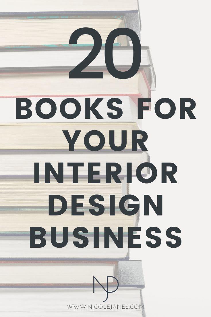 20 Go To Interior Design Books For Students And Beginners Nicole Janes Design Interior Design School Education Design Interior Interior Design Business