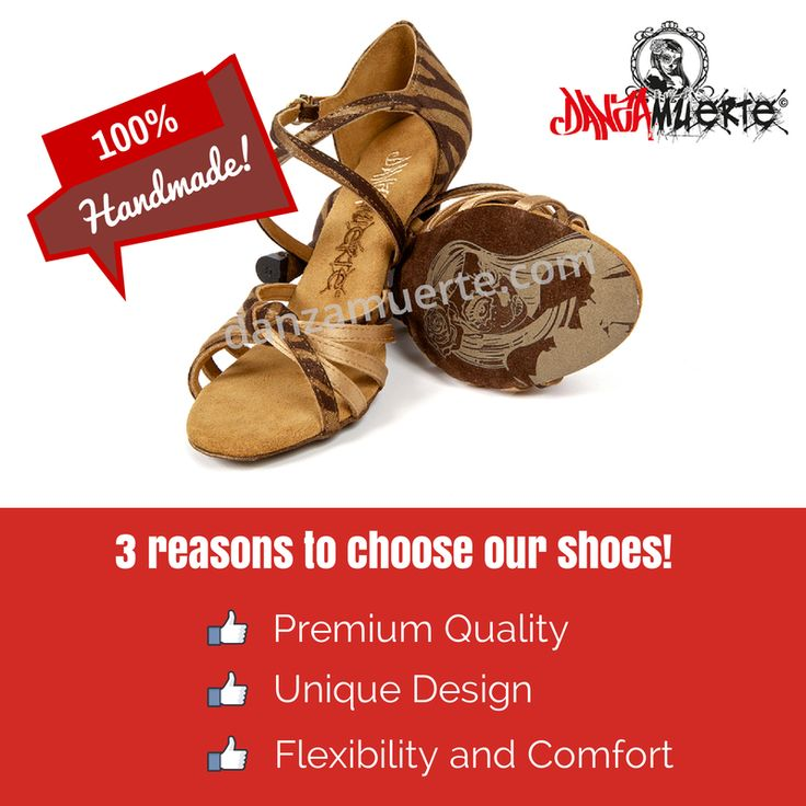 3 Reason to Choose Our Shoes! #latin #salsa #dance #shoes http://danzamuerte.com