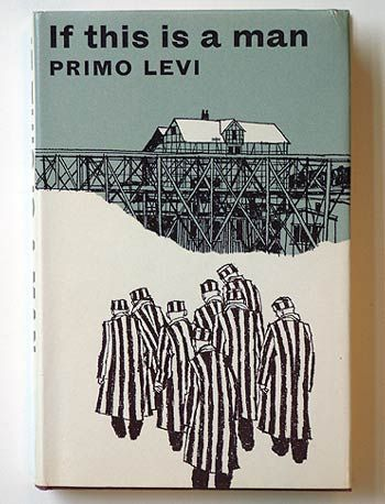 Primo Levi, If this is a Man.  London: The Bodley Head, 1966. Designer: Bernard Blatch.