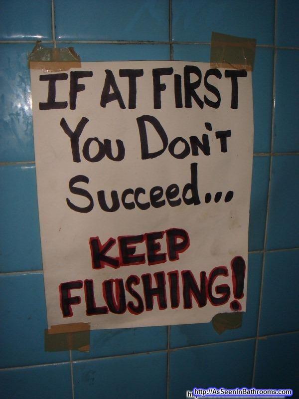 Keep Flushing Toilet Funny Photo Lol