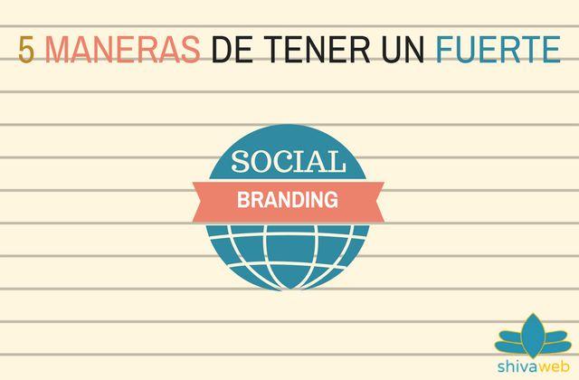 Si estás trabajando la imagen en las redes sociales te podemos ayudar con estas 5 maneras de tener un social branding eficiente.