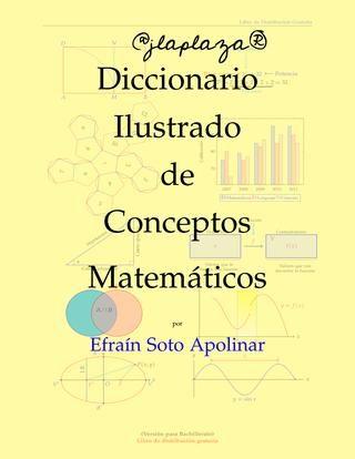 Diccionario ilustrado de conceptos matematicos