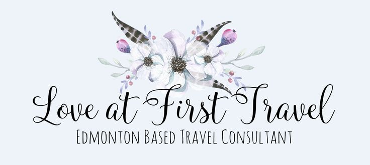 Love at First Travel - Edmonton Based Destination Wedding Honeymoon Romance Travel Specialist
