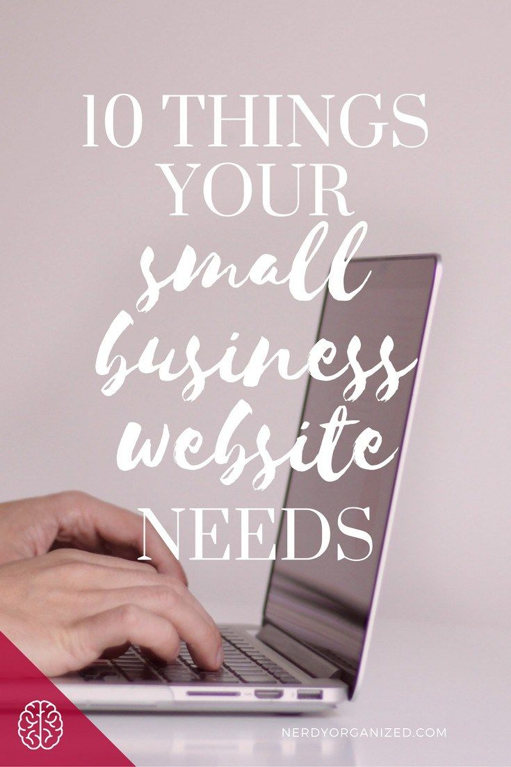 Running a small biz? Here are the 10 things you NEED on your small business website to be successful! #business #bizbabes #bloggers