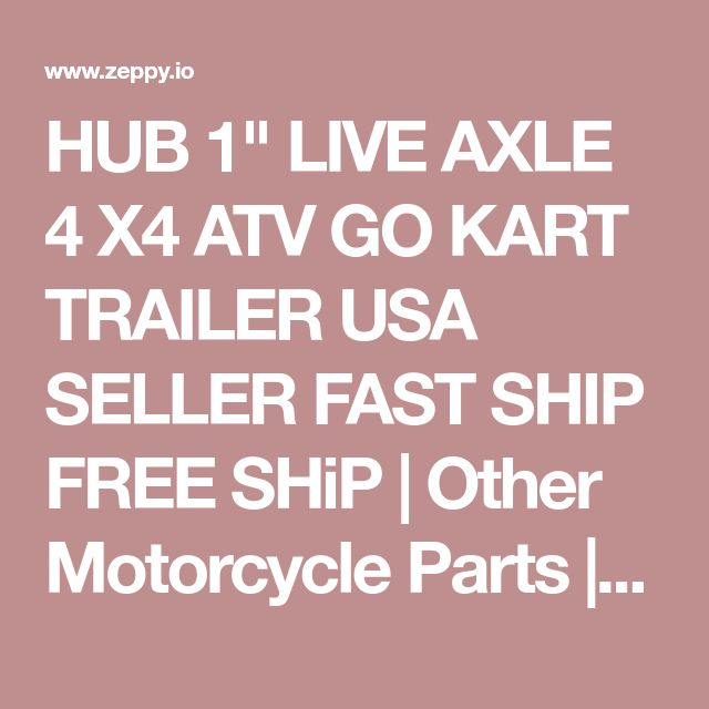 """HUB 1"""" LIVE AXLE 4 X4 ATV GO KART TRAILER USA SELLER FAST SHIP FREE SHiP 